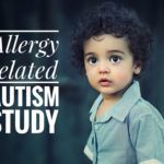 Allergy related autism study: NAET offers hope and healing